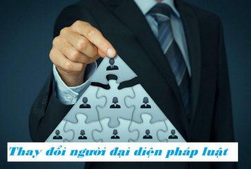 Thủ tục thay đổi người đại diện pháp luật của công ty