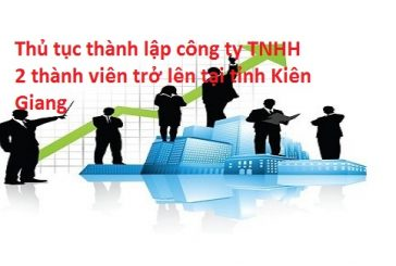 Dịch vụ thành lập công ty nhanh nhất tại thành phố Rạch Giá