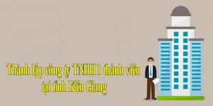 thanh-lap-cong-ty-tnhh-1-thanh-vien-tai-tinh-kien-giang